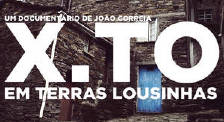 X.TO - O Documentário sobre as Aldeias do Xisto em Portugal