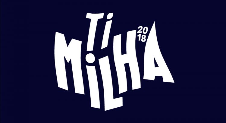 Ti Milha 2018