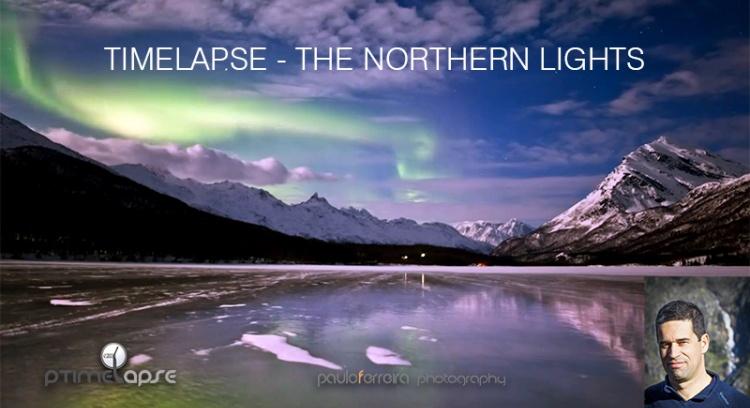 Timelapse - Auroras Boreais