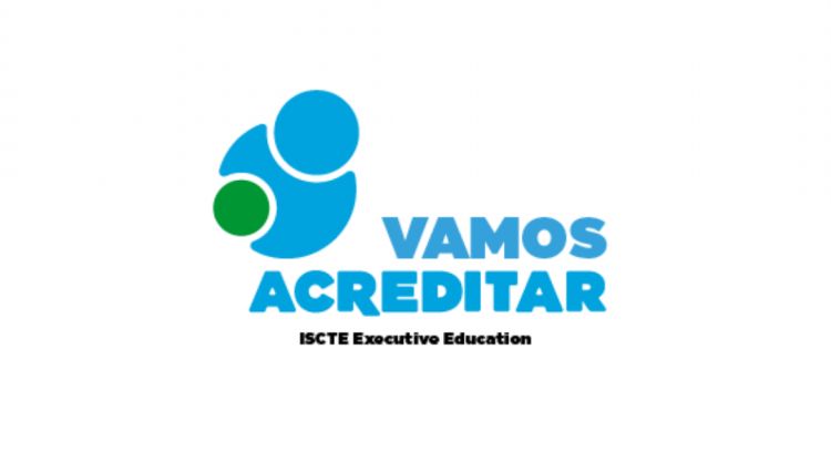 Vamos Acreditar ISCTE Executive Education