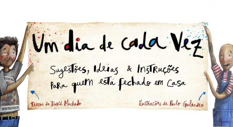 UM DIA DE CADA VEZ, de David Machado e Paulo Galindro