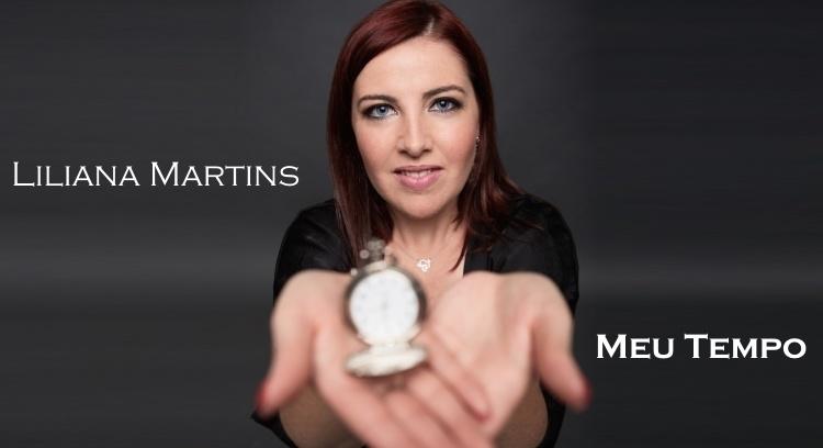 Liliana Martins - Meu Tempo