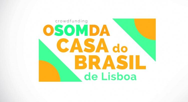 O som da Casa do Brasil - Lisboa