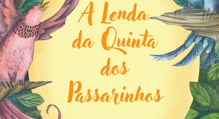 The Legend of Quinta dos Passarinhos (Birds Farm)