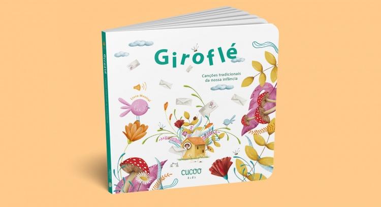 Giroflé - Canções tradicionais da nossa infância