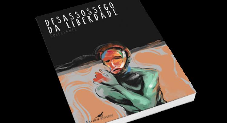 """""""Desassossego da Liberdade"""" - colectânea de contos"""