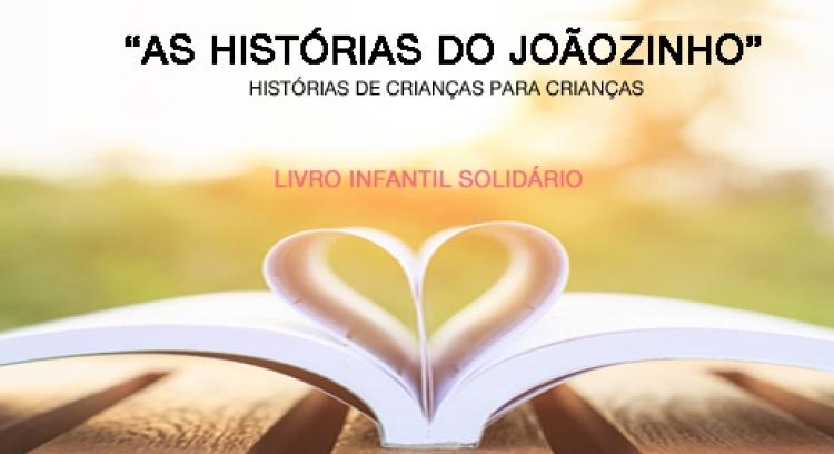 Campanha Livro Infantil Solidário - As histórias do Joãozinho