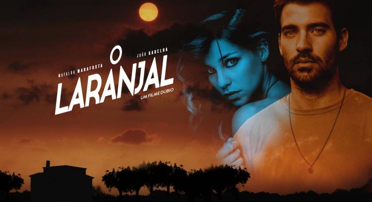 'O Laranjal' - apoio a longa-metragem independente