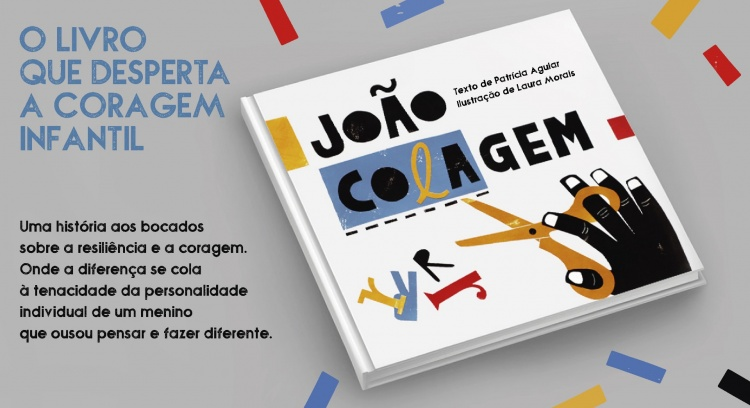 João Colagem, the children´s book that awakens courage.