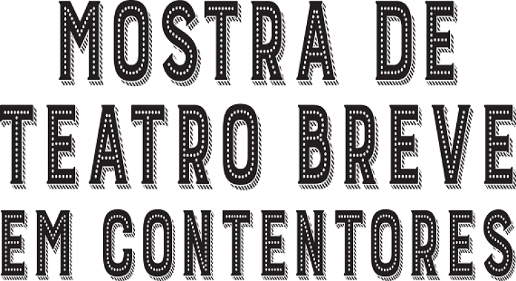 Mostra de Teatro Breve em Contentores - 2nd edition