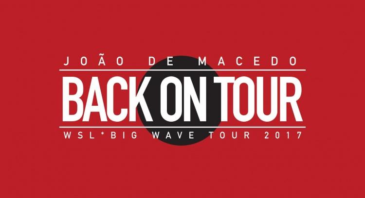 JOÃO MACEDO - BACK ON TOUR 2017 - REPRESENTAR PORTUGAL NO MUNDIAL DE ONDAS GRANDES