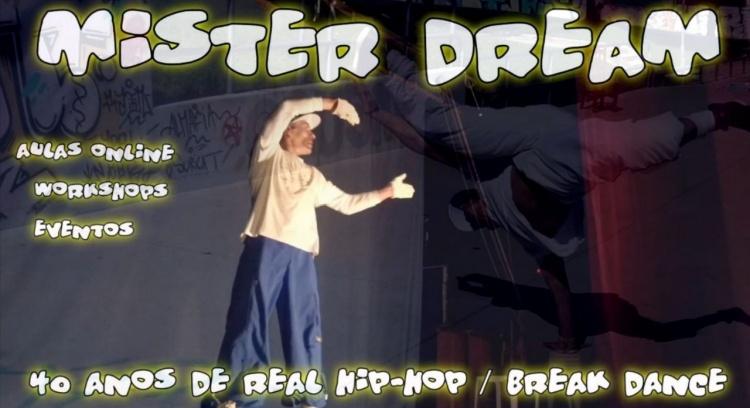 ONLINE CLASSES Hip Hop - Break Dance Legend Mister Dream