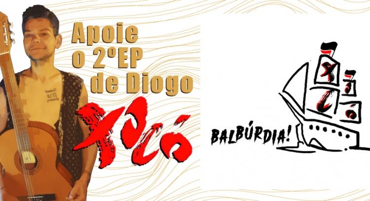 EP Balbúrdia! por Diogo Xocó