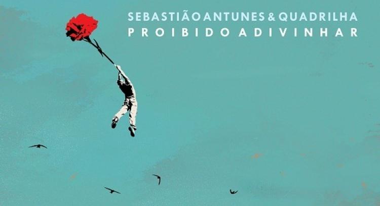 Edição do CD Proibido Adivinhar de Sebastião Antunes & Quadrilha