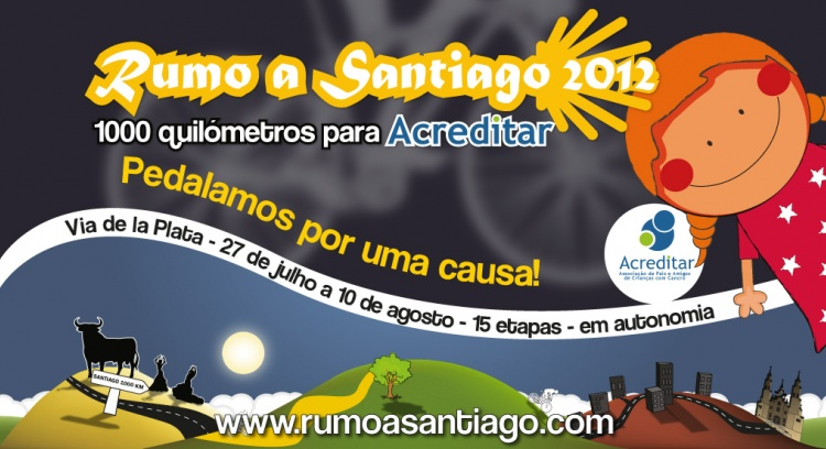 Rumo a Santiago 2012 - Mil quilómetros para Acreditar