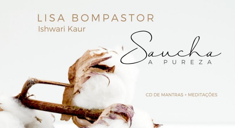 CD Saucha: A Pureza - Mantras e Meditações